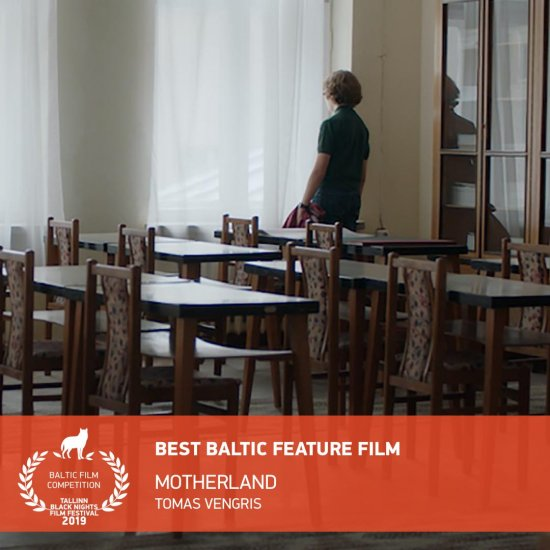 MOTHERLAND wins Best Baltic Feature at Tallinn Black Nights Film Festival 1