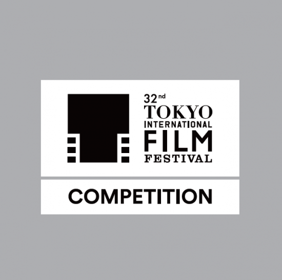 TOKYO INTERNATIONAL FILM FESTIVAL IN COMPETITION
